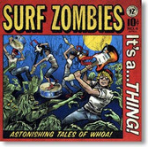 The Surf Zombies - It's A Thing