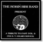 The Robin Bibi Band - A Tribute To Fast