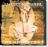 The Yalloppin' Hounds - The Architect