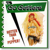 The Go Getters - Hotter Than A Pepper