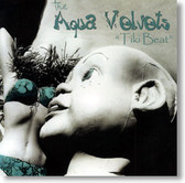 The Aqua Velvets - Tiki Beat