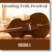 Various Artists - The Floating Folk Festival Vol. 2