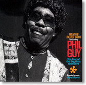 Phil Guy with Wentus Blues Band - The Last of The Big Time Spenders
