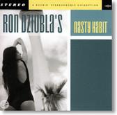 Ron Dziubla - Nasty Habit