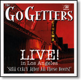 The Go Getters - Live! In Los Angeles