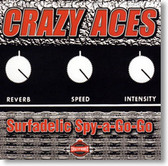 Crazy Aces - Surfadelic Spy-A-Go-Go