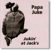 Papa Juke - Jukin' At Jack's