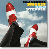 Blinddog Smokin' - High Steppin'