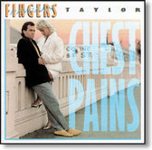 Greg Fingers Taylor - Chest Pains