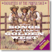Daughters of The Purple Sage - Songs of The Golden West