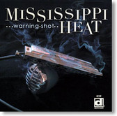 Mississippi Heat - Warning Shot