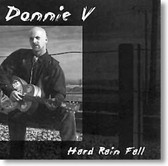 Donnie V - Hard Rain Fall