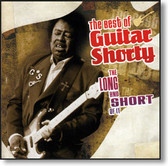 Guitar Shorty - The Long And Short of It