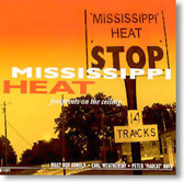 Mississippi Heat - Footprints on The Ceiling