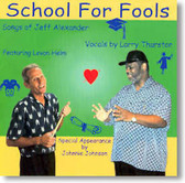 Larry Thurston and School For Fools - School For Fools