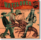 The Watzloves - Rockin' Country Gumbo