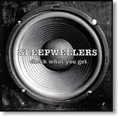 Sleepwellers - Check What You Get