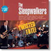 The Sleepwalkers - Twisted Fate