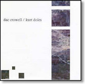 Dac Crowell and Kurt Doles - Dac Crowell and Kurt Doles