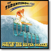 The TarantinosNYC - Surfin' The Silver Screen