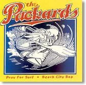 The Packards - Pray For Surf and Beach City Bop
