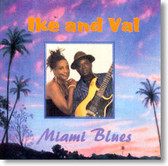 Ike and Val Woods - Miami Blues