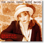 The Dana Dixon Blues Band - Boogie Woman
