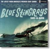 Blue Stingrays - Surf-N-Burn