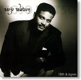 Mojo Watson - 18th and Agnes