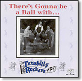 The Texabilly Rockers - There's Gonna Be A Ball With