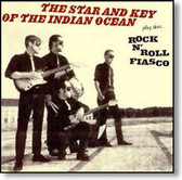 The Star And Key of The Indian Ocean - Rock 'n' Roll Fiasco