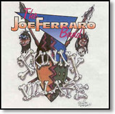 The Joe Ferraro Band - Skinny Village