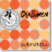The Crashmen - Surf N Roll
