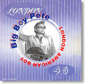 Big Boy Pete - London American Boy
