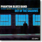 Phantom Blues Band - Out of The Shadows