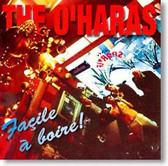 The O'Haras - Facile A Boire