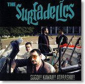 The Surfadelics - Sugoi Kawaii Atarashii
