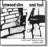 Lynwood Slim - Soul Feet