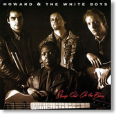 Howard & The White Boys - Strung Out on The Blues