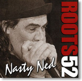 Nasty Ned - Roots 52