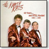 The Krazy Kats - 40 Years And Still Rockin 1957 - 1997