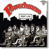 Powerhouse - Night Life and Lovin' Machine