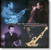 Elliott and The Untouchables - Both Ends Burnin'