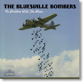 The Bluesville Bombers - No Problem With The Blues
