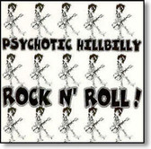 James Richard Oliver - Psychotic Hillbilly Rock n' Roll