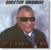 Skeeter Brandon - It's Good To Go