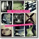 The Razorblades - Snapshots From The Underground