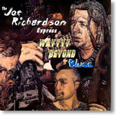 Joe Richardson Express - Way Beyond The Blues