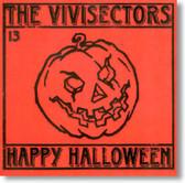 The Vivisectors - Happy Halloween