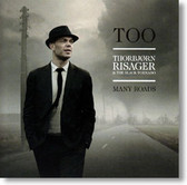 Thorbjorn Risager and The Black Tornado - Too Many Roads